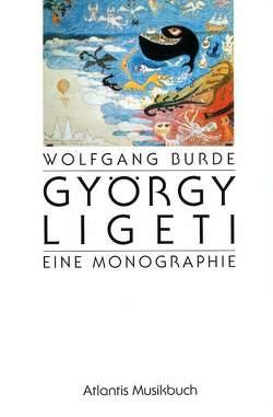 György Ligeti von Burde,  Wolfgang, Ligeti,  György