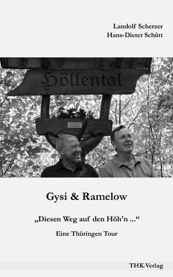 Gysi & Ramelow von Scherzer,  Landolf, Schütt,  Hans-Dieter
