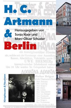 H.C. Artmann & Berlin von Kaar,  Sonja, Schuster,  Marc-Oliver