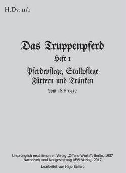 H.Dv. 11/1 – Das Truppenpferd von Seifert,  Hajo