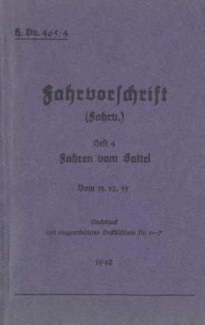 H.Dv. 465/4 Fahrvorschrift – Heft 4 – Fahren vom Sattel von Heise,  Thomas