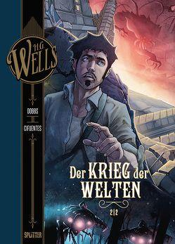 H.G. Wells. Band 3: Der Krieg der Welten, Teil 2 von Cifuentes,  Vicente, Dobbs