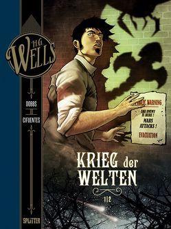H.G. Wells. Band 2: Der Krieg der Welten, Teil 1 von Cifuentes,  Vicente, Dobbs