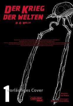 H.G. Wells – Der Krieg der Welten 1 von Bartholomäus,  Gandalf, Hitotsu,  Yokoshima, Sai,  Ihara, Wells,  H.G.