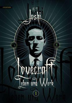 H. P. Lovecraft − Leben und Werk 1 von Fliedner,  Andreas, Joshi,  S. T.