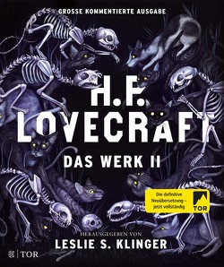 H. P. Lovecraft. Das Werk II von Fliedner,  Andreas, Klinger,  Leslie, Lovecraft,  H. P., Pechmann,  Alexander
