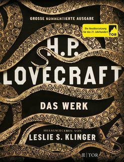 H. P. Lovecraft. Das Werk von Klinger,  Leslie, Lovecraft,  H. P.