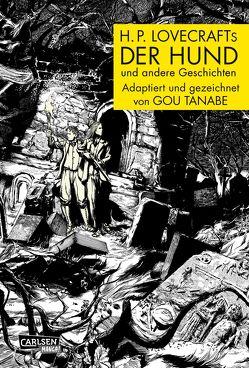 H.P. Lovecrafts Der Hund und andere Geschichten von Gou,  Tanabe