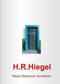 H.R.Hiegel von Hiegel,  H.R.
