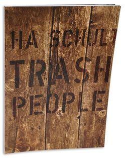 HA Schult – Trash People von Schult,  HA