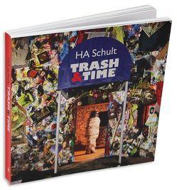 HA Schult – Trash&Time von Schult,  HA, Stiegemann,  Christoph
