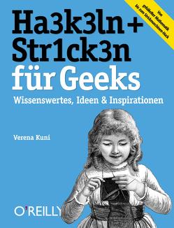 HA3K3LN + STR1CK3N für Geeks von Kuni,  Verena