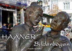 Haaner Bilderbogen 2019 (Wandkalender 2019 DIN A3 quer) von Haafke,  Udo