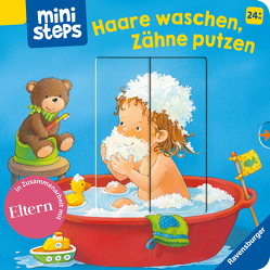 Haare waschen, Zähne putzen von Grimm,  Sandra, Senner,  Katja