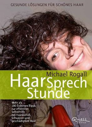 HaarSprechStunde von Rogall,  Michael