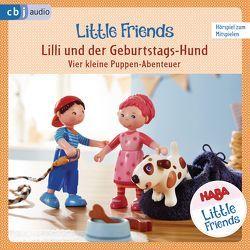 HABA Little Friends – Lilli und der Geburtstags-Hund von Fölster,  Linda, Greis,  Julian, Hochmuth,  Teresa, Landa,  Leonie, Rümmelein,  Paulina, Tannous,  Rotraud