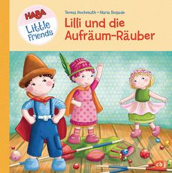HABA Little Friends – Lilli und die Aufräum-Räuber von Bogade,  Maria, Hochmuth,  Teresa