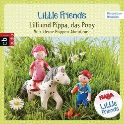 HABA Little Friends – Lilli und Pippa, das Pony (Hörspiel 2) von Fölster,  Linda, Greis,  Julian, Hochmuth,  Teresa, Landa,  Leonie, Rümmelein,  Paulina, Tannous,  Rotraud