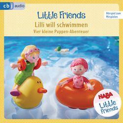 HABA Little Friends – Lilli will schwimmen von Fölster,  Linda, Greis,  Julian, Hochmuth,  Teresa, Landa,  Leonie, Rümmelein,  Paulina, Tannous,  Rotraud