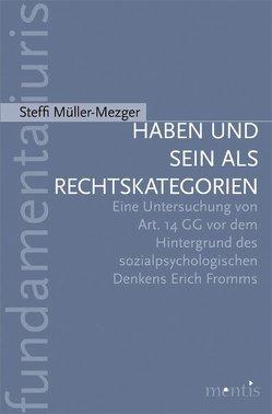 Haben und Sein als Rechtskategorien von Müller-Mezger,  Steffi