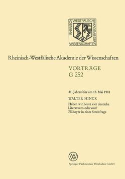 Haben wir heute vier deutsche Literaturen oder eine? Plädoyer in einer Streitfrage von Hinck,  Walter