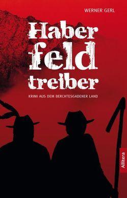 Haberfeldtreiber von Gerl,  Werner