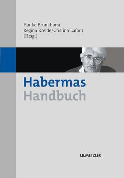Habermas-Handbuch von Brunkhorst,  Hauke, Kreide,  Regina, Lafont,  Cristina