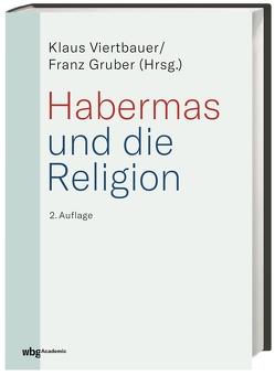 Habermas und die Religion von Gruber,  Franz, Viertbauer,  Klaus