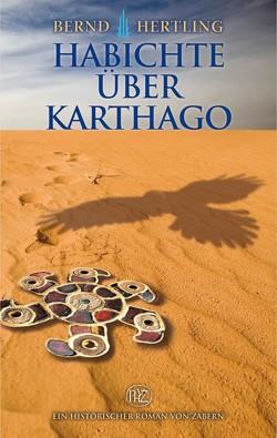 Habichte über Karthago von Hertling,  Jürgen
