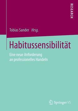 Habitussensibilität von Sander,  Tobias