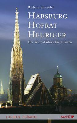 Habsburg – Hofrat – Heuriger von Sternthal,  Barbara