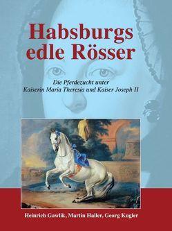 Habsburgs edle Rösser von Haller,  Martin
