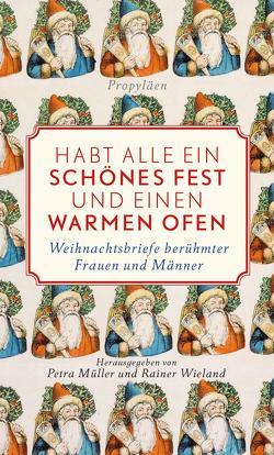 Habt alle ein schönes Fest und einen warmen Ofen! von Müller,  Petra, Wieland,  Rainer