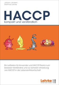 HACCP – kompakt und verständlich von Janssen,  Johann, Lehrke,  Matthias