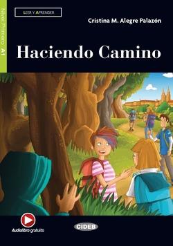 Haciendo Camino von Algere Palazón,  Cristina M.
