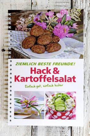 Hack und Kartoffelsalat Ziemlich beste Freunde! von Heuer,  Ina