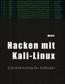 Hacken mit Kali-Linux von B,  Mark
