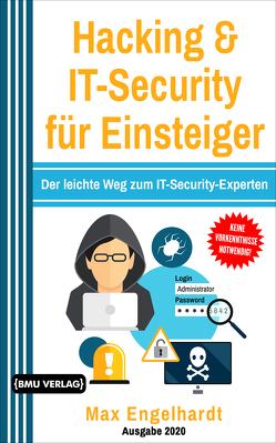 Hacking & IT-Security für Einsteiger von Engelhardt,  Max