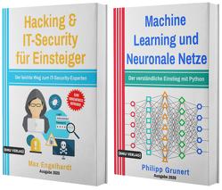 Hacking & IT-Security für Einsteiger + Machine Learning und Neuronale Netze (Hardcover) von Engelhardt,  Max, Grunert,  Philipp
