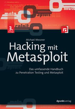 Hacking mit Metasploit von Messner,  Michael