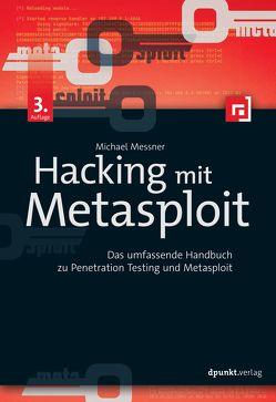 Hacking mit Metasploit von Messner,  Michael