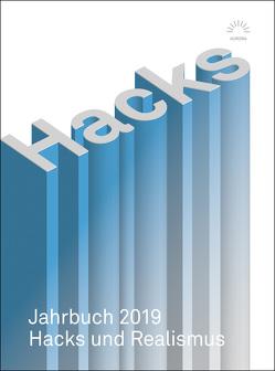 Hacks Jahrbuch 2019 von Hacks,  Peter, Köhler,  Kai