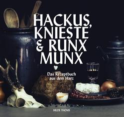 HACKUS KNIESTE & RUNX MUNX von Thoms,  Hilde