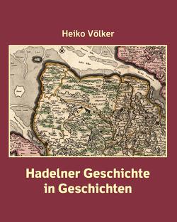 Hadelner Geschichte in Geschichten von Völker,  Heiko