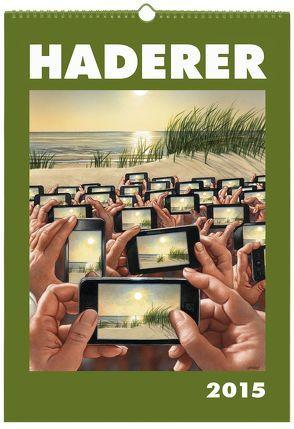 Haderer Kalender 2015 von Haderer,  Gerhard