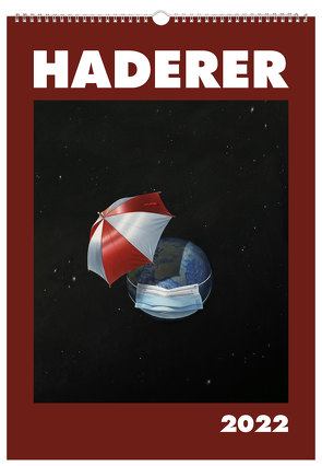 Haderer Kalender 2022 von Haderer,  Gerhard