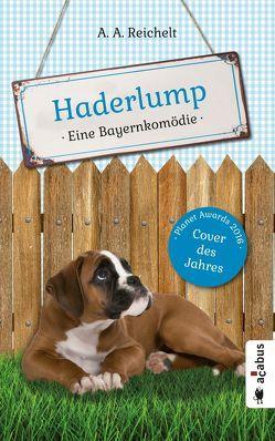 Haderlump von Reichelt,  A. A.