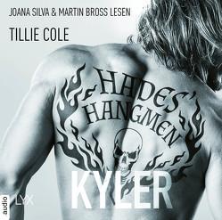 Hades' Hangmen – Kyler von Bross,  Martin, Cole,  Tillie, Gleißner,  Silvia, Silva,  Joana