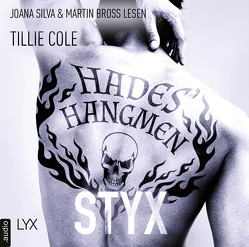 Hades' Hangmen – Styx von Bross,  Martin, Cole,  Tillie, Gleißner,  Silvia, Silva,  Joana
