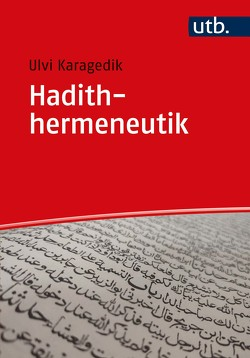 Hadithhermeneutik von Karagedik,  Ulvi